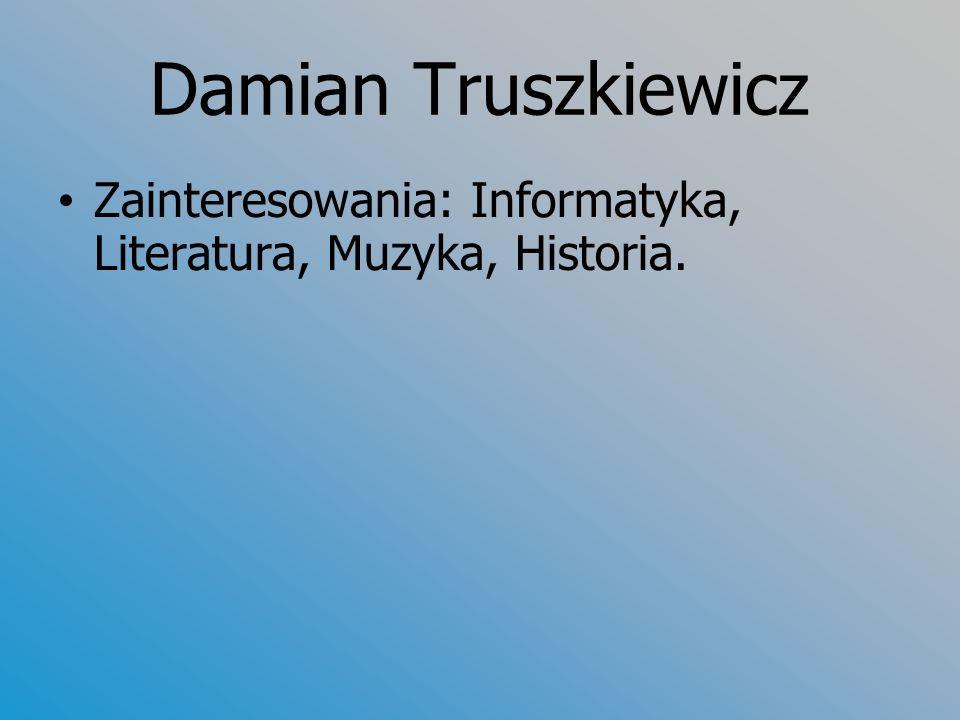 Jarek Michalik Zainteresowania: Literatura, muzyka (instrument), Informatyka, Polityka.