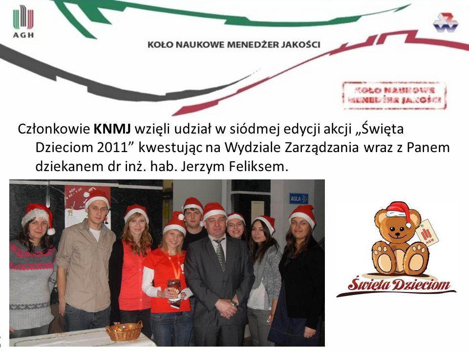 Członkowie KNMJ wzięli udział w siódmej edycji akcji Święta Dzieciom 2011 kwestując na Wydziale Zarządzania wraz z Panem dziekanem dr inż. hab. Jerzym
