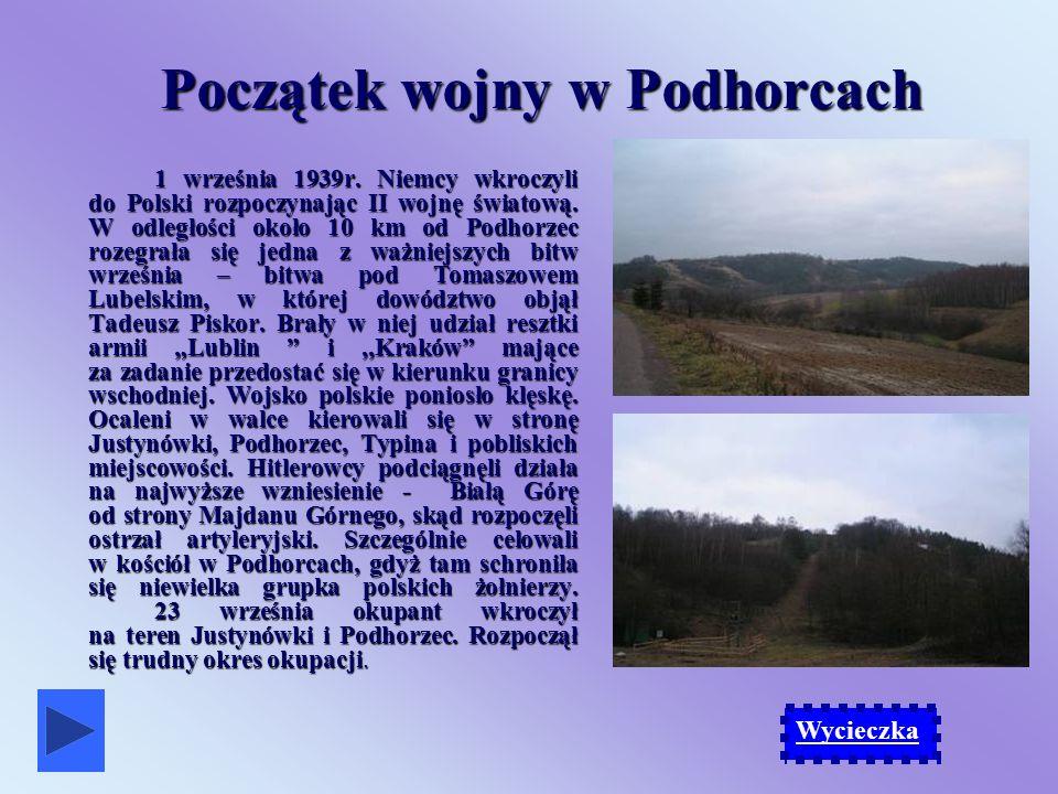 Początek wojny w Podhorcach 1 września 1939r.