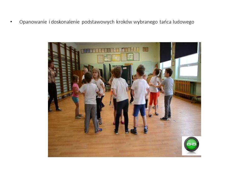Opanowanie i doskonalenie podstawowych kroków wybranego tańca ludowego