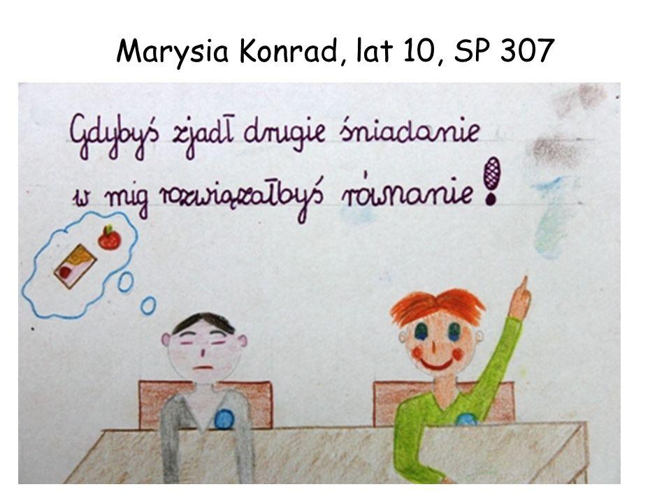Marysia Konrad, lat 10, SP 307