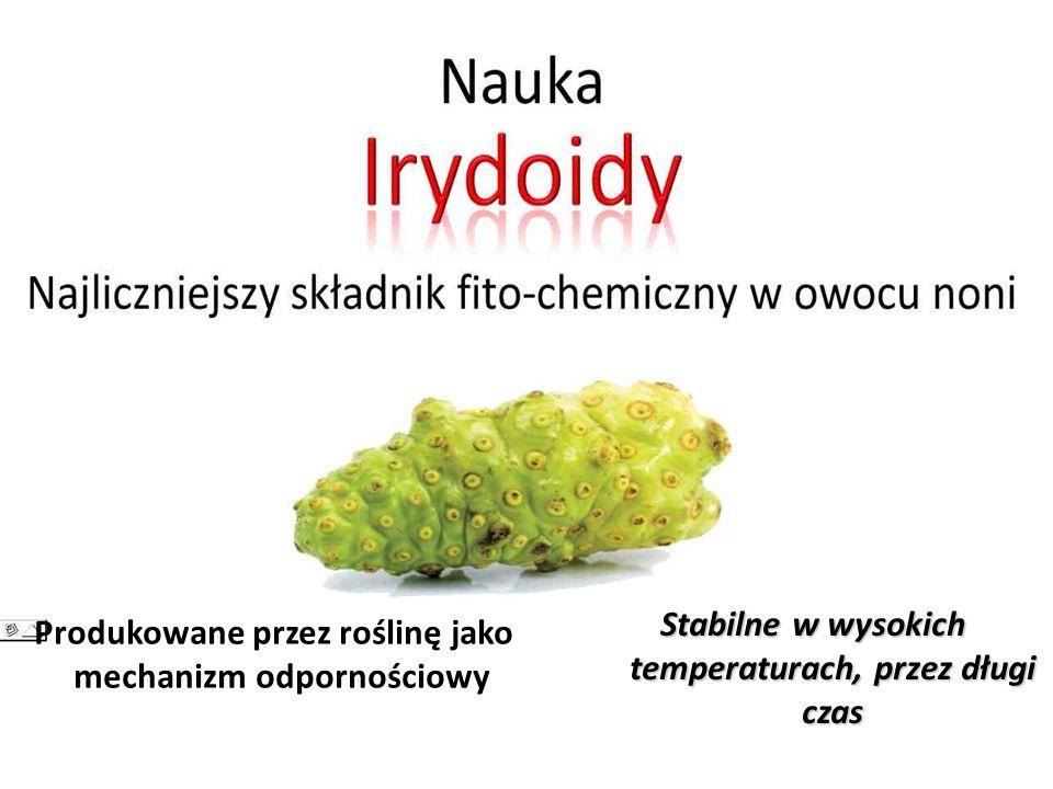 Produkowane przez roślinę jako mechanizm odpornościowy Stabilne w wysokich temperaturach, przez długi czas