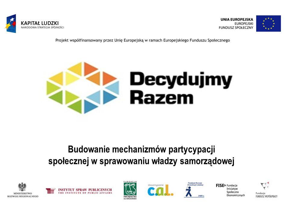Budowanie mechanizmów partycypacji społecznej w sprawowaniu władzy samorządowej