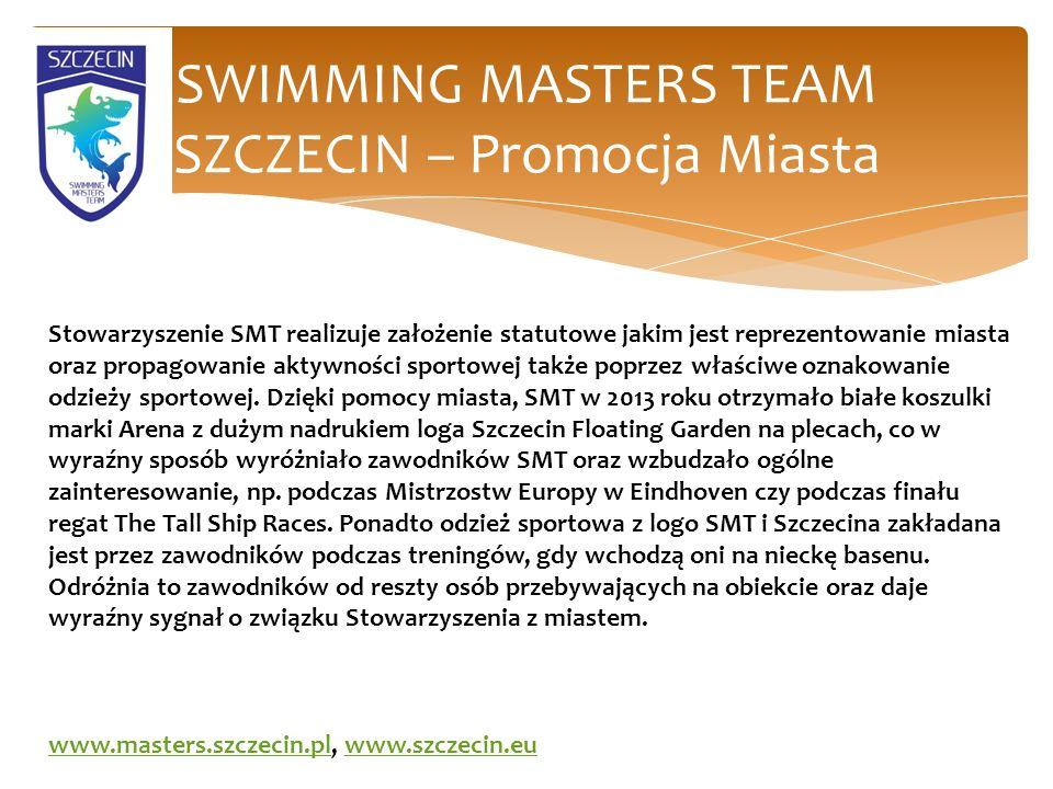 SWIMMING MASTERS TEAM SZCZECIN – Promocja Miasta Stowarzyszenie SMT realizuje założenie statutowe jakim jest reprezentowanie miasta oraz propagowanie aktywności sportowej także poprzez właściwe oznakowanie odzieży sportowej.