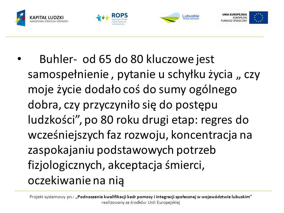 Projekt systemowy pn.: Podnoszenie kwalifikacji kadr pomocy i integracji społecznej w województwie lubuskim realizowany ze środków Unii Europejskiej B