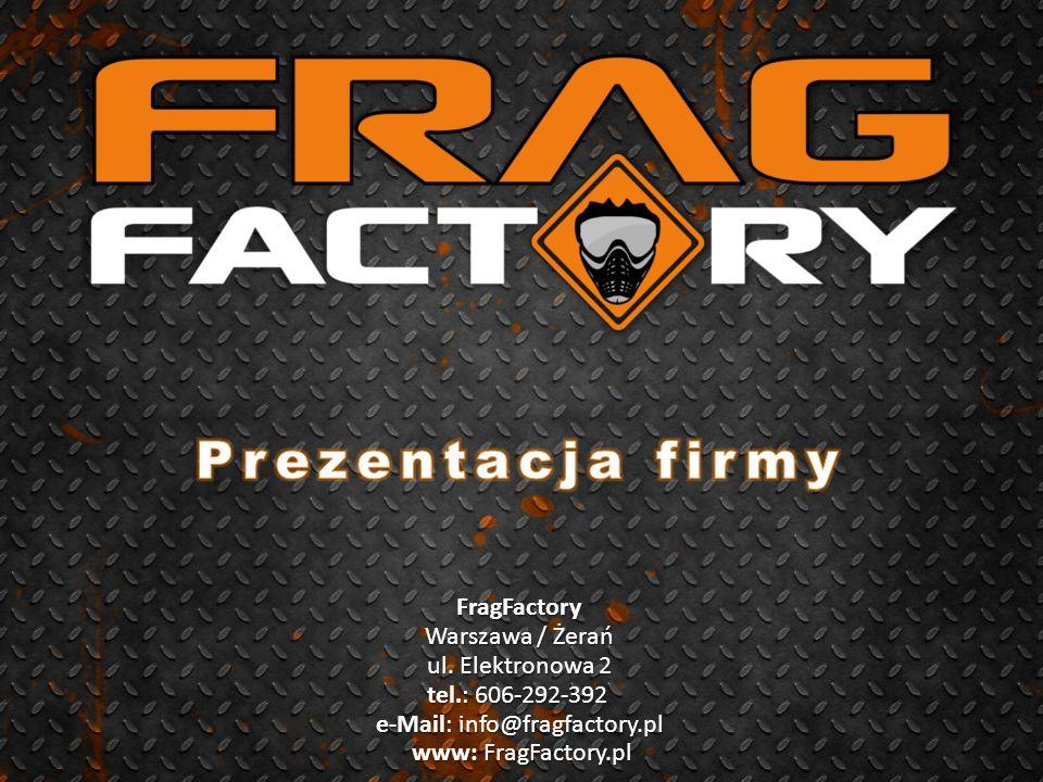 FragFactory Warszawa / Żerań ul.