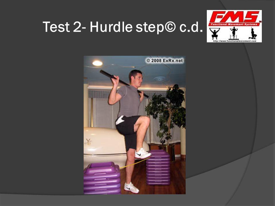 Test 2- Hurdle step© c.d.