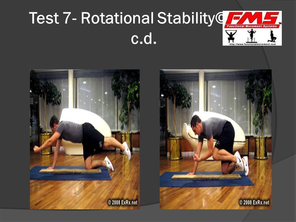 Test 7- Rotational Stability© c.d.