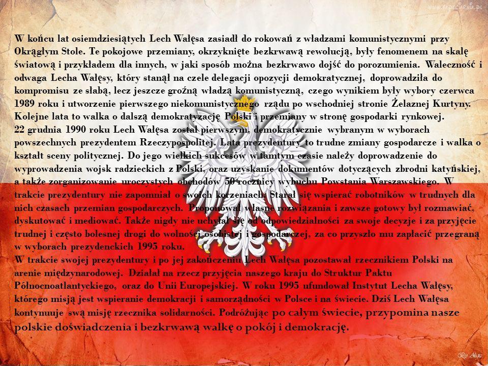 W ko ń cu lat osiemdziesi ą tych Lech Wał ę sa zasiadł do rokowa ń z władzami komunistycznymi przy Okr ą głym Stole.