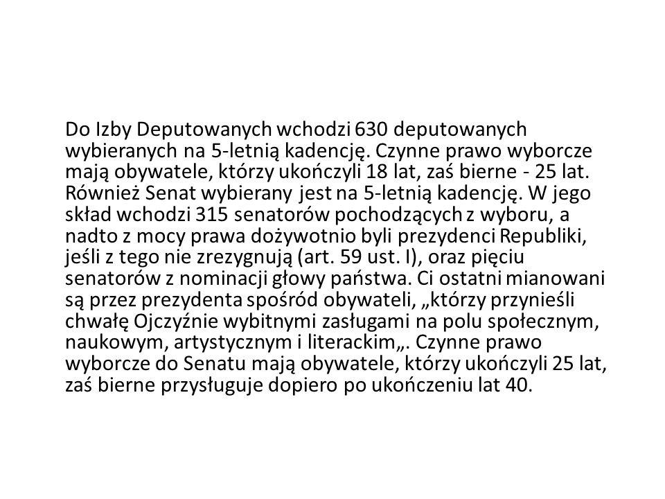 Do Izby Deputowanych wchodzi 630 deputowanych wybieranych na 5-letnią kadencję. Czynne prawo wyborcze mają obywatele, którzy ukończyli 18 lat, zaś bie