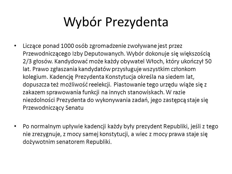 Wybór Prezydenta Liczące ponad 1000 osób zgromadzenie zwoływane jest przez Przewodniczącego Izby Deputowanych. Wybór dokonuje się większością 2/3 głos