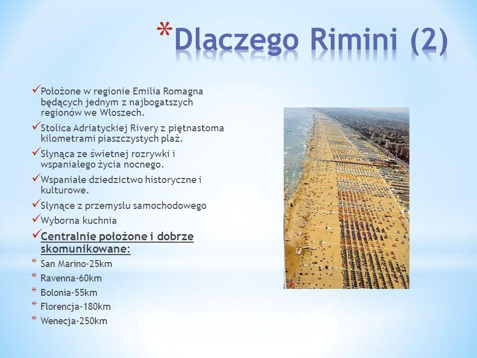 Położone w regionie Emilia Romagna będących jednym z najbogatszych regionów we Włoszech. Stolica Adriatyckiej Rivery z piętnastoma kilometrami piaszcz