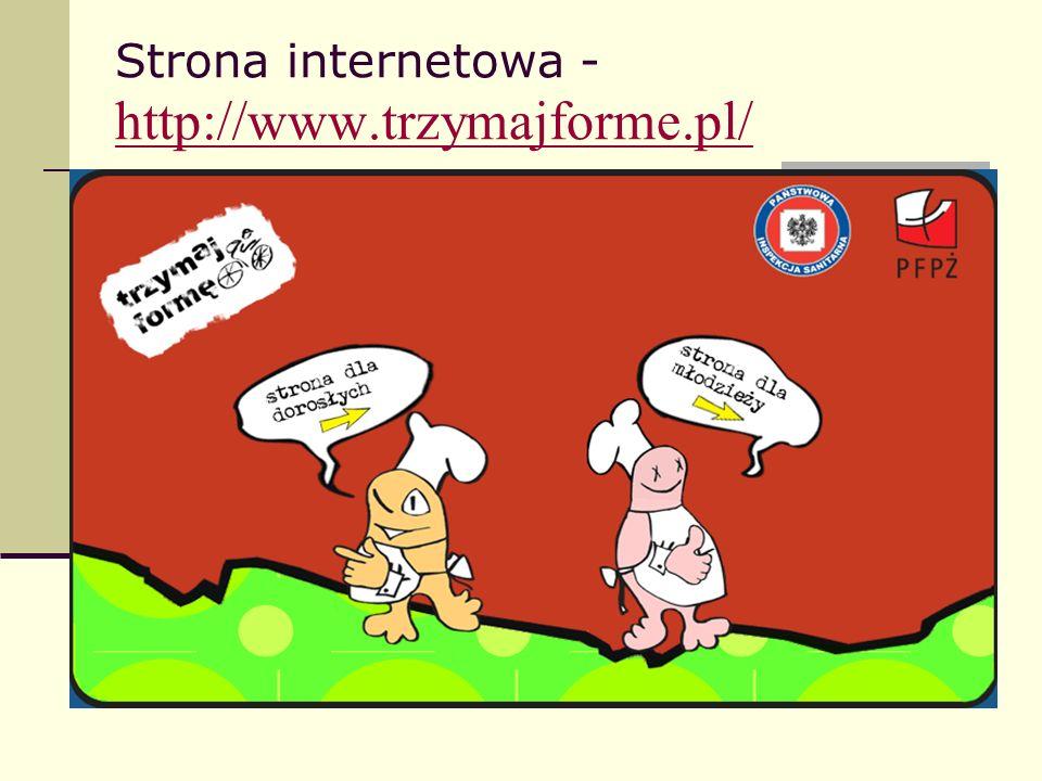 Strona internetowa - http://www.trzymajforme.pl/ http://www.trzymajforme.pl/