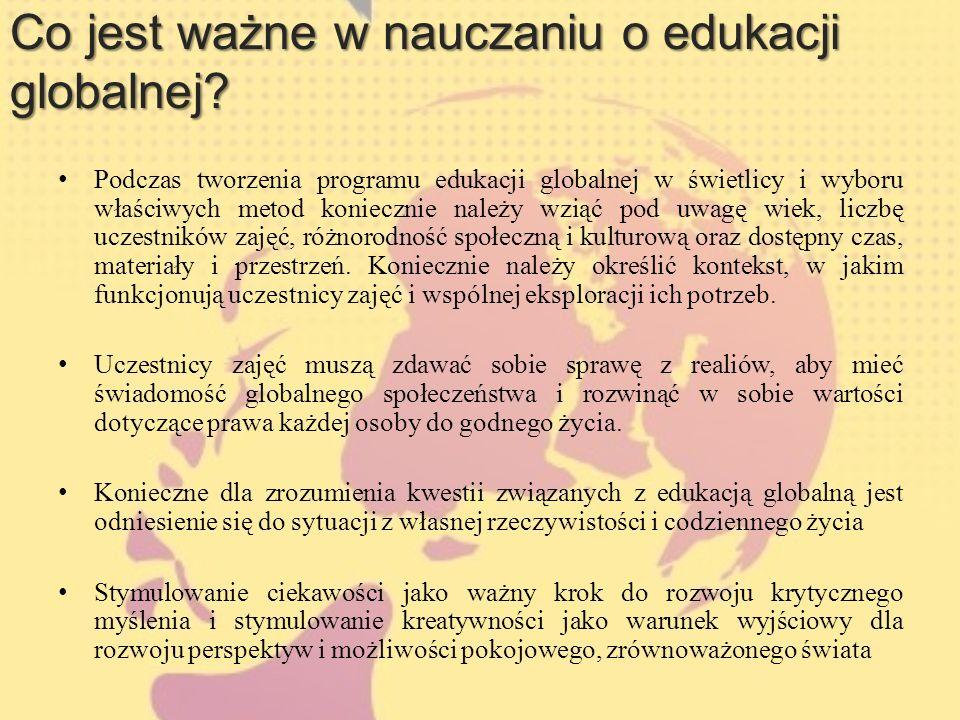 Co jest ważne w nauczaniu o edukacji globalnej.