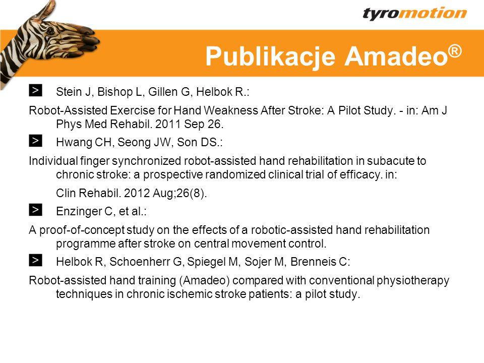 Titelmasterformat Publikacje Amadeo ® Stein J, Bishop L, Gillen G, Helbok R.: Robot-Assisted Exercise for Hand Weakness After Stroke: A Pilot Study. -