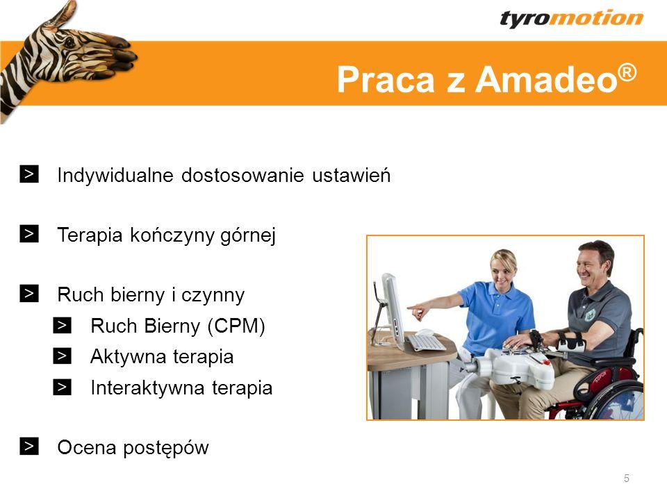 Titelmasterformat Oprogramowanie w oparciu o terapię Ciekawe gry Możliwość modyfikacji System dokumentacji urządzenia Amadeo ® przechowuje każdy wynik w odniesieniu do ustawień i przebiegu leczenia Moduły terapeutyczne z różnymi poziomami trudności i możliwością zmiany ustawień 6 Amadeo ® Oprogramowanie