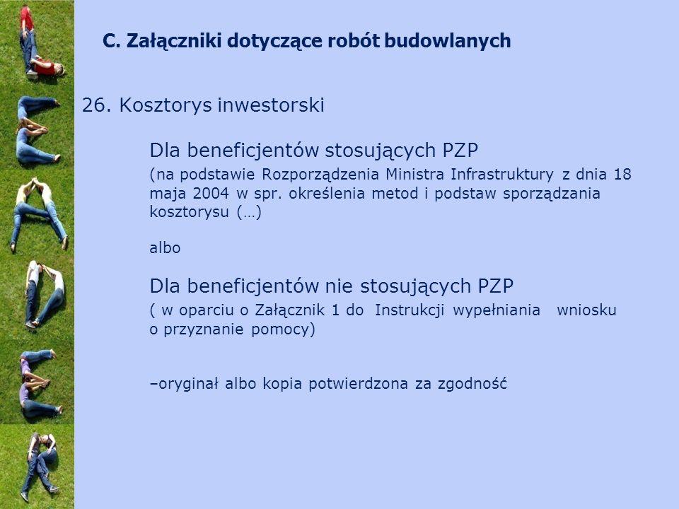 26. Kosztorys inwestorski Dla beneficjentów stosujących PZP (na podstawie Rozporządzenia Ministra Infrastruktury z dnia 18 maja 2004 w spr. określenia