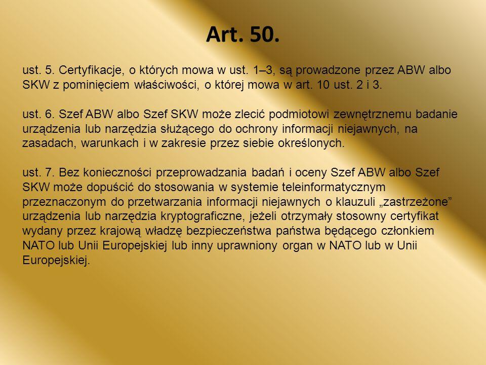 Art.50. ust. 5. Certyfikacje, o których mowa w ust.