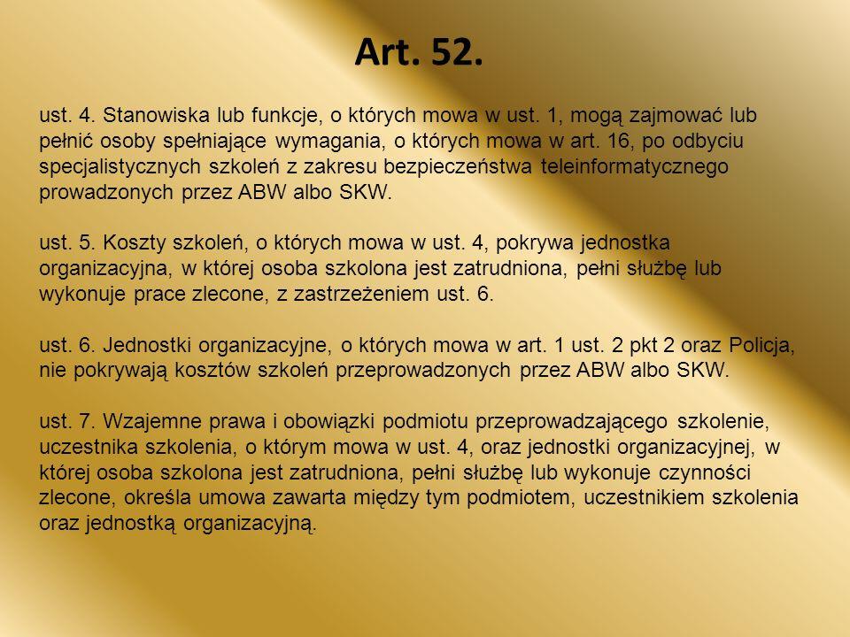 Art.52. ust. 4. Stanowiska lub funkcje, o których mowa w ust.