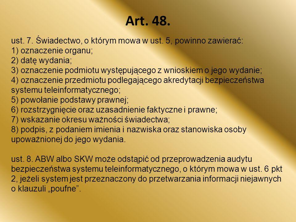 Art.48. ust. 7. Świadectwo, o którym mowa w ust.