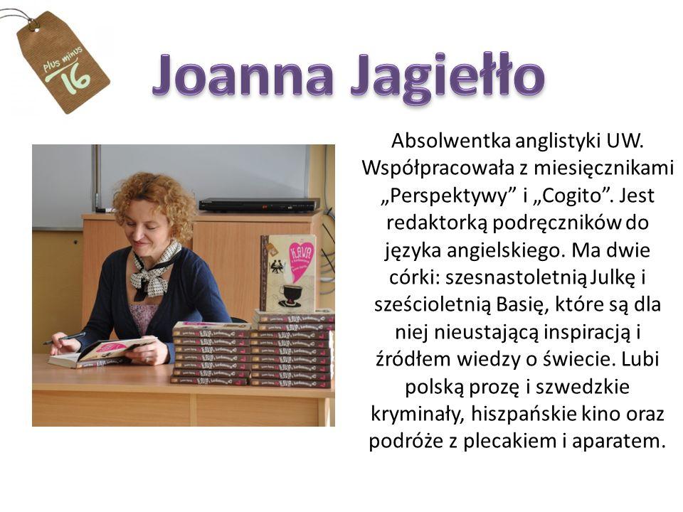 Absolwentka anglistyki UW.Współpracowała z miesięcznikami Perspektywy i Cogito.