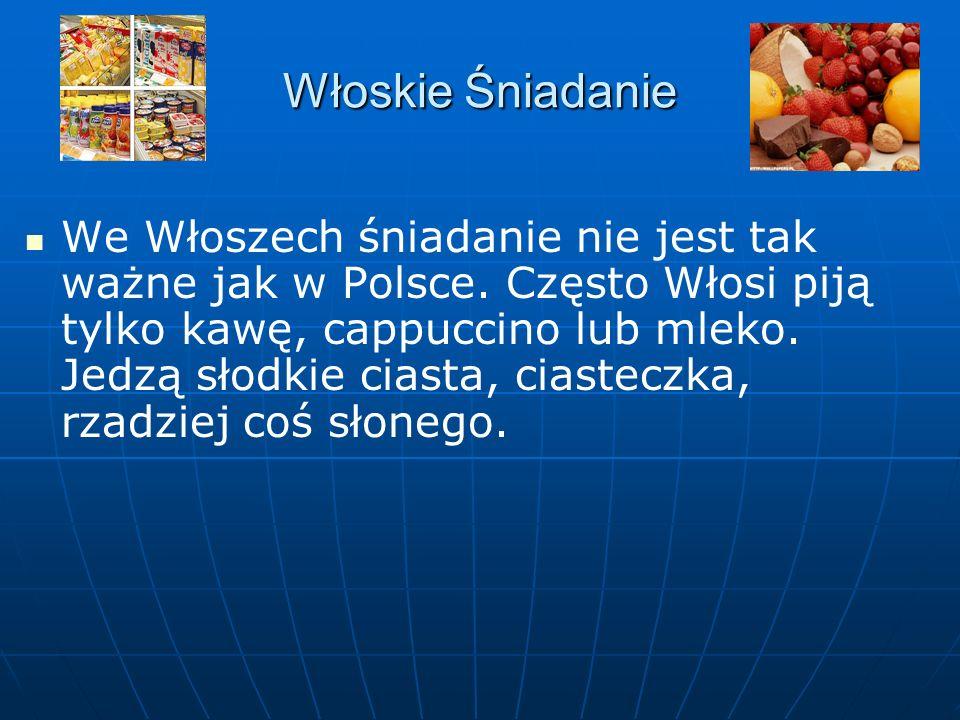 Włoskie Śniadanie We Włoszech śniadanie nie jest tak ważne jak w Polsce.