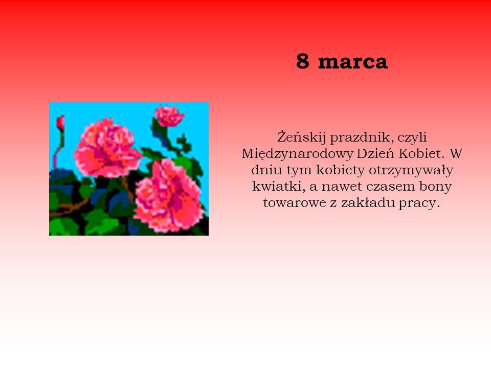 Żeńskij prazdnik, czyli Międzynarodowy Dzień Kobiet.
