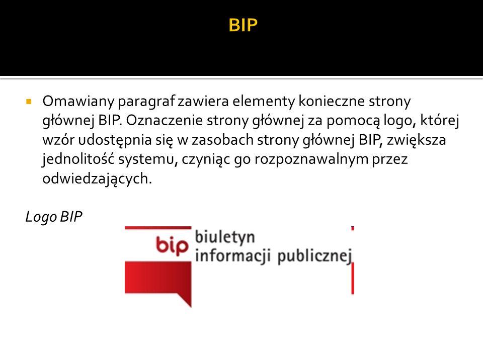 Omawiany paragraf zawiera elementy konieczne strony głównej BIP.