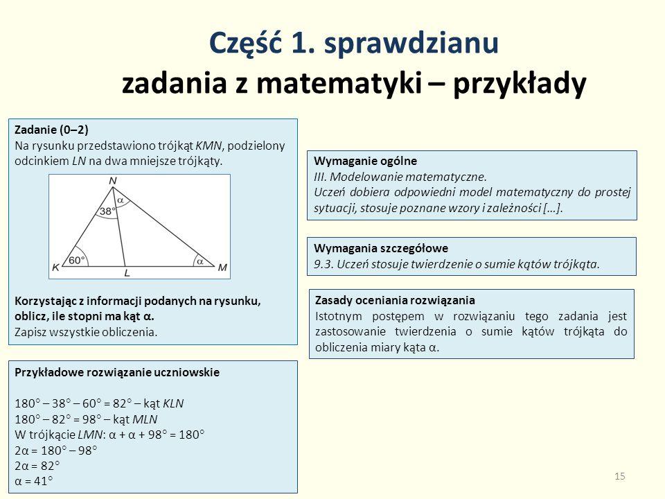 Część 1. sprawdzianu zadania z matematyki – przykłady 15 Zadanie (0–2) Na rysunku przedstawiono trójkąt KMN, podzielony odcinkiem LN na dwa mniejsze t