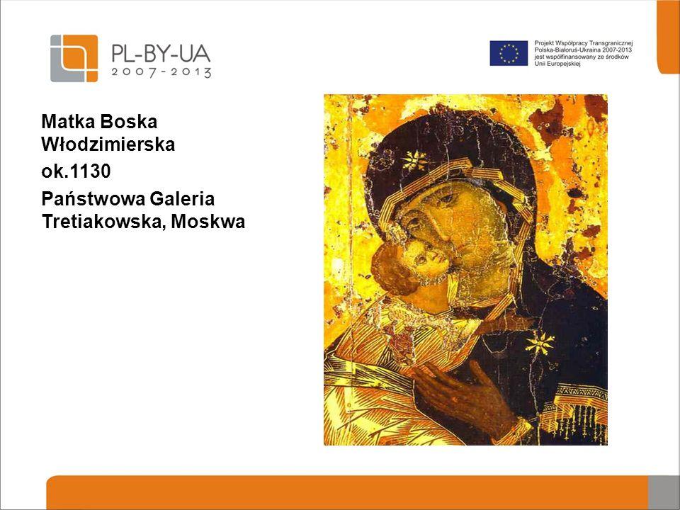 Matka Boska Włodzimierska ok.1130 Państwowa Galeria Tretiakowska, Moskwa