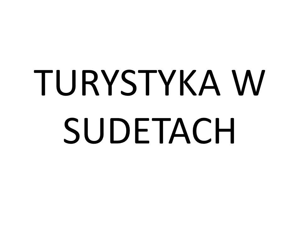 TURYSTYKA W SUDETACH