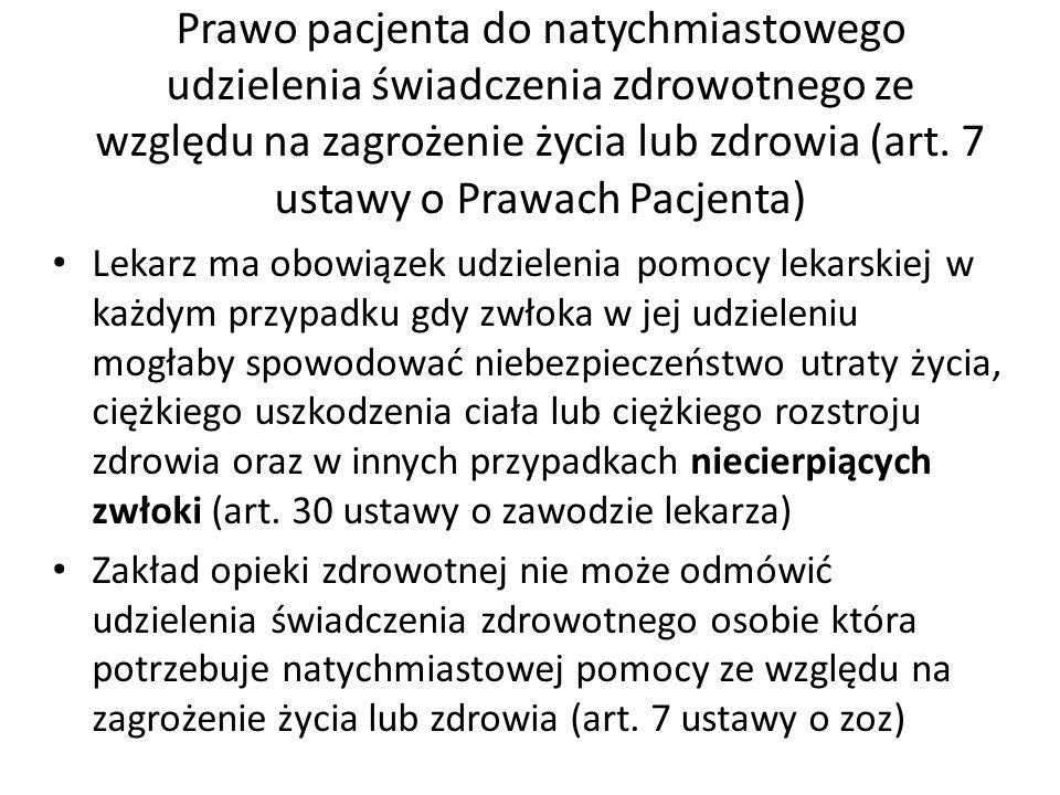 Prawo pacjenta do natychmiastowego udzielenia świadczenia zdrowotnego ze względu na zagrożenie życia lub zdrowia (art. 7 ustawy o Prawach Pacjenta) Le