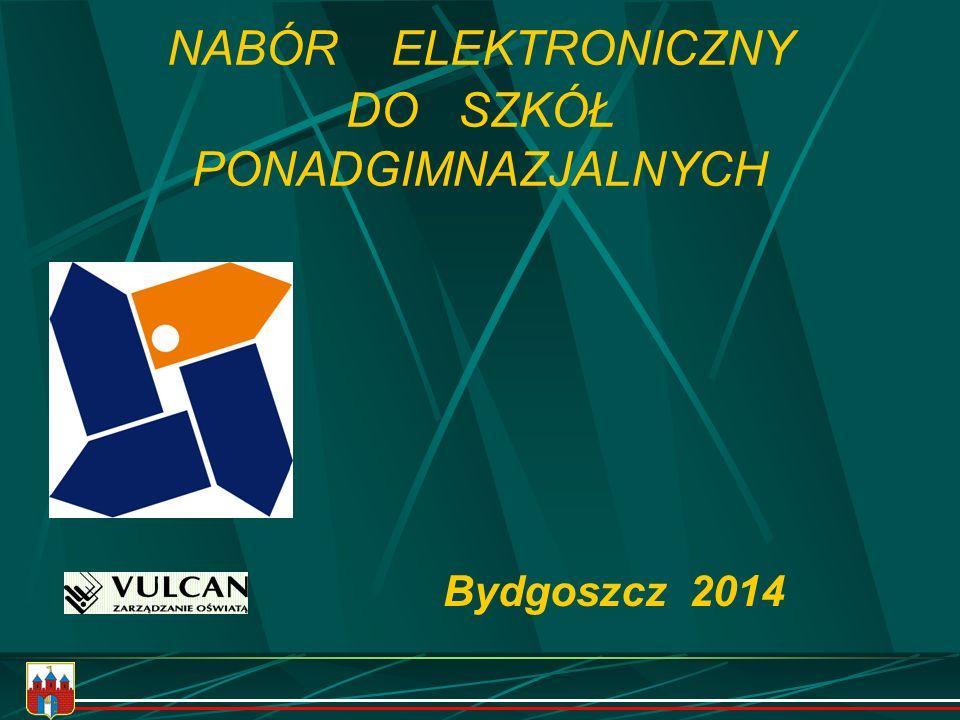 NABÓR ELEKTRONICZNY DO SZKÓŁ PONADGIMNAZJALNYCH Bydgoszcz 2014