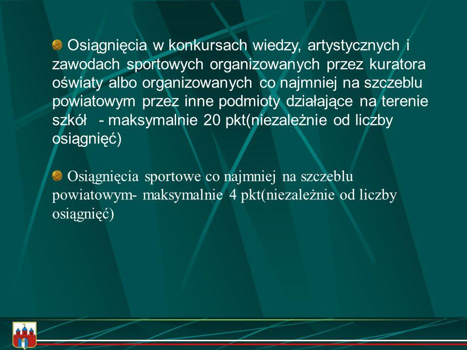 Za świadectwo z wyróżnieniem - 6 punktów Za osiągnięcia kandydata: naukowe (tytuł finalisty w konkursach przedmiotowych i olimpiadach) - 15 punktów na