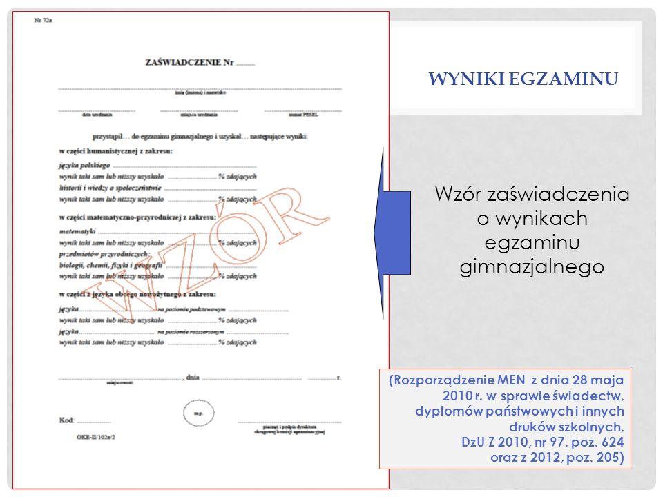 Wzór zaświadczenia o wynikach egzaminu gimnazjalnego (Rozporządzenie MEN z dnia 28 maja 2010 r. w sprawie świadectw, dyplomów państwowych i innych dru