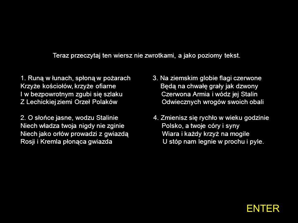 Wiersz napisany przez Czesława Miłosza we Lwowie w 1939 roku. Wydrukowany w miejscowej prasie za zezwoleniem władz radzieckich i nagrodzony specjalną