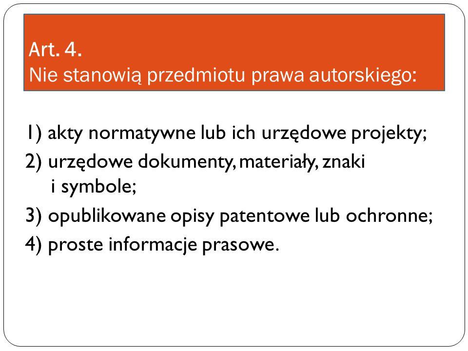 Co można publikować bez zgody autora.rozporządzenia ministerialne dane statystyczne opracowane np.