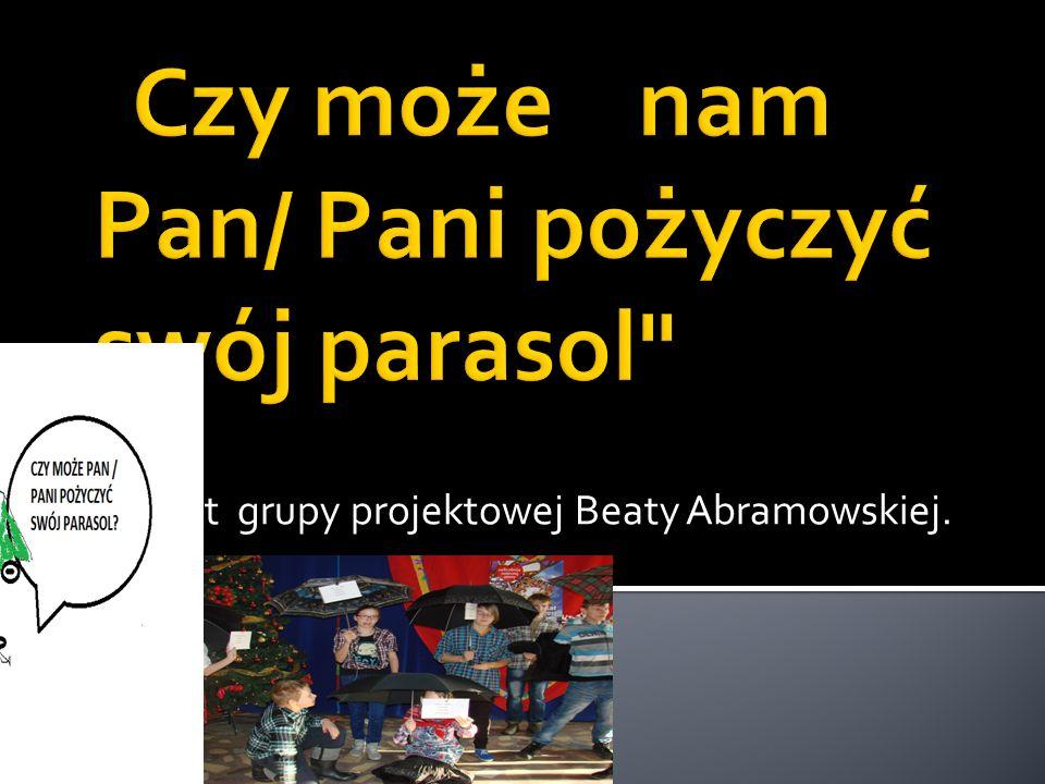 Projekt grupy projektowej Beaty Abramowskiej.