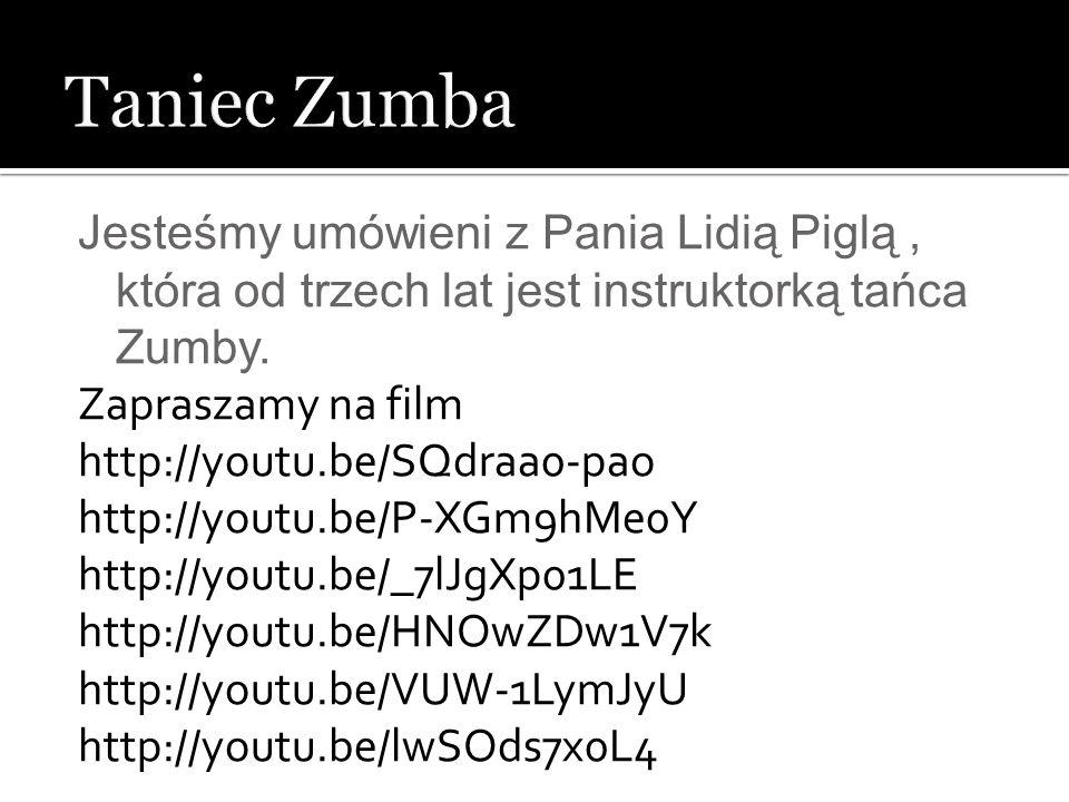 Jesteśmy umówieni z Pania Lidią Piglą, która od trzech lat jest instruktorką tańca Zumby. Zapraszamy na film http://youtu.be/SQdraa0-pao http://youtu.