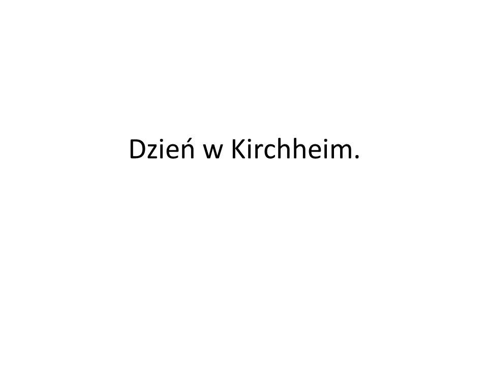 Dzień w Kirchheim.