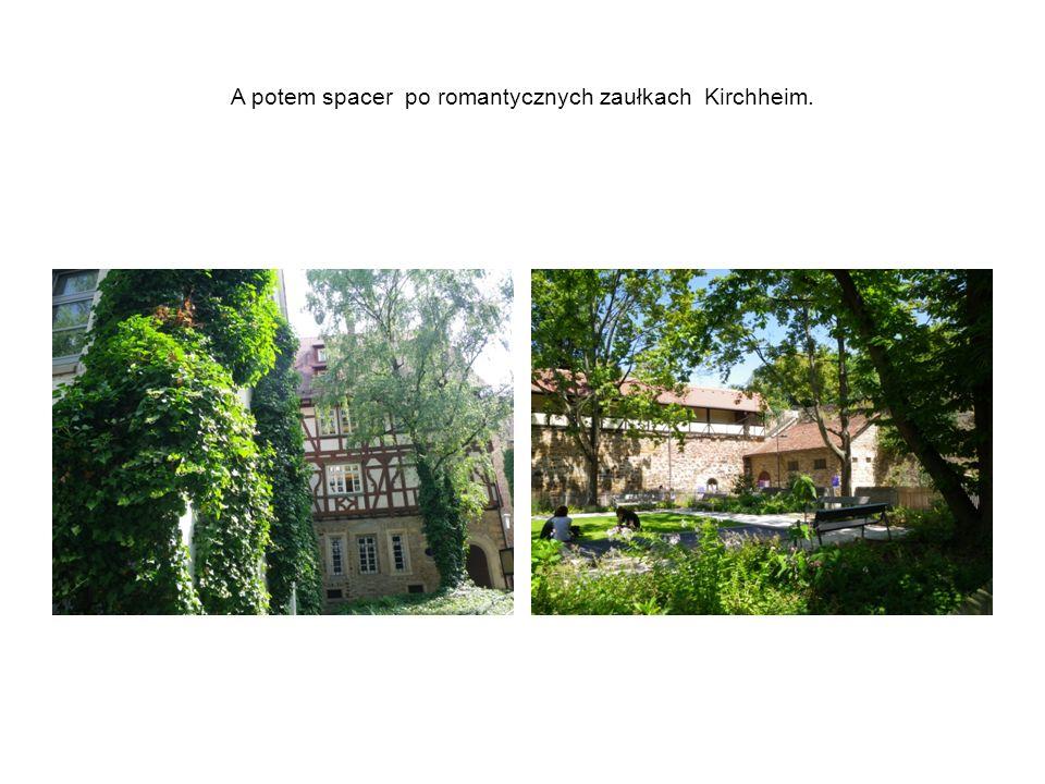 A potem spacer po romantycznych zaułkach Kirchheim.