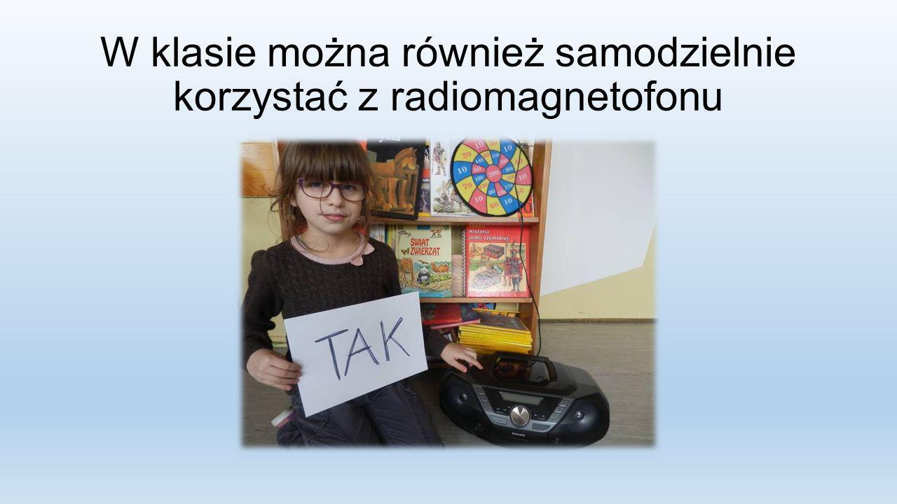 W klasie można również samodzielnie korzystać z radiomagnetofonu
