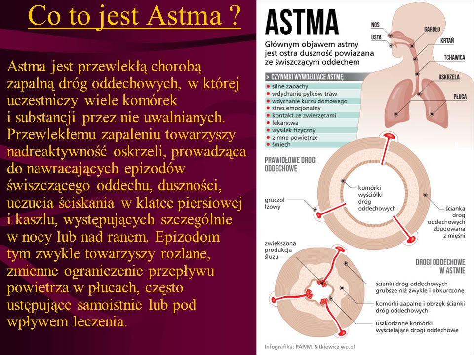 Dla chorych na astmę zalecane jest uprawianie kilku dyscyplin sportowych m.in.: pływanie, dyscypliny rzutowe, surfing, golf, gimnastyka, sporty zespołowe.