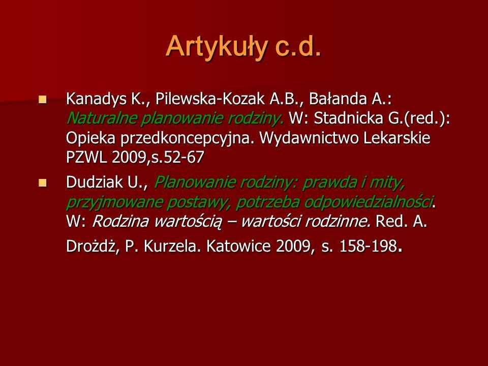 Artykuły c.d. Kanadys K., Pilewska-Kozak A.B., Bałanda A.: Naturalne planowanie rodziny.
