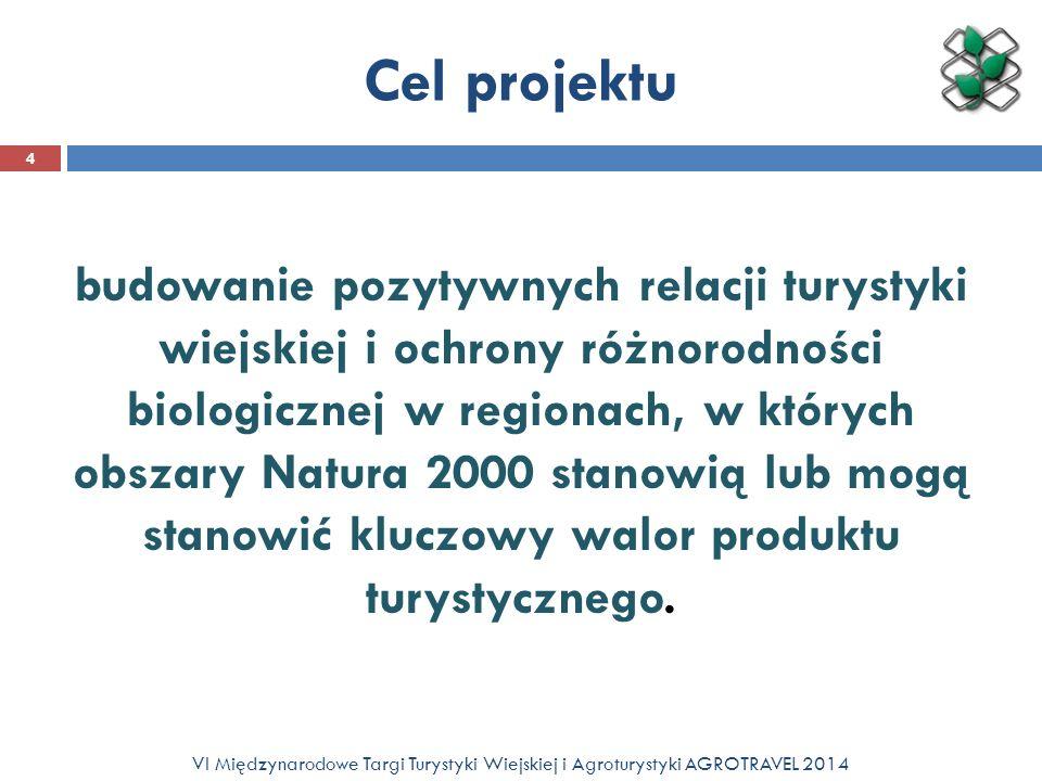 Idea projektu (1) Zadaniem projektu jest: przekazanie i zastosowanie wiedzy i praktyki w zakresie poszanowania i wykorzystania walorów obszarów Natura 2000 do zwiększania atrakcyjności oferty turystycznej na poziomie lokalnym i subregionalnym.