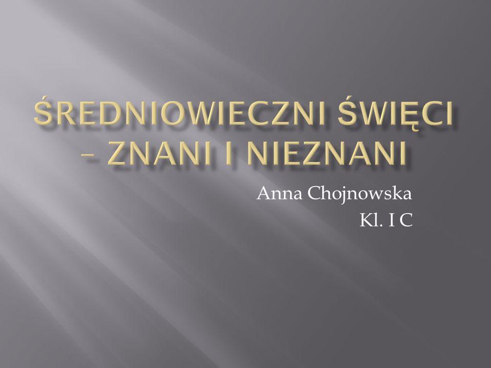 Anna Chojnowska Kl. I C