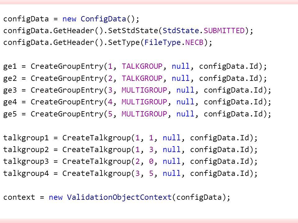 configData = new ConfigData(); configData.GetHeader().SetStdState(StdState.SUBMITTED); configData.GetHeader().SetType(FileType.NECB); ge1 = CreateGrou