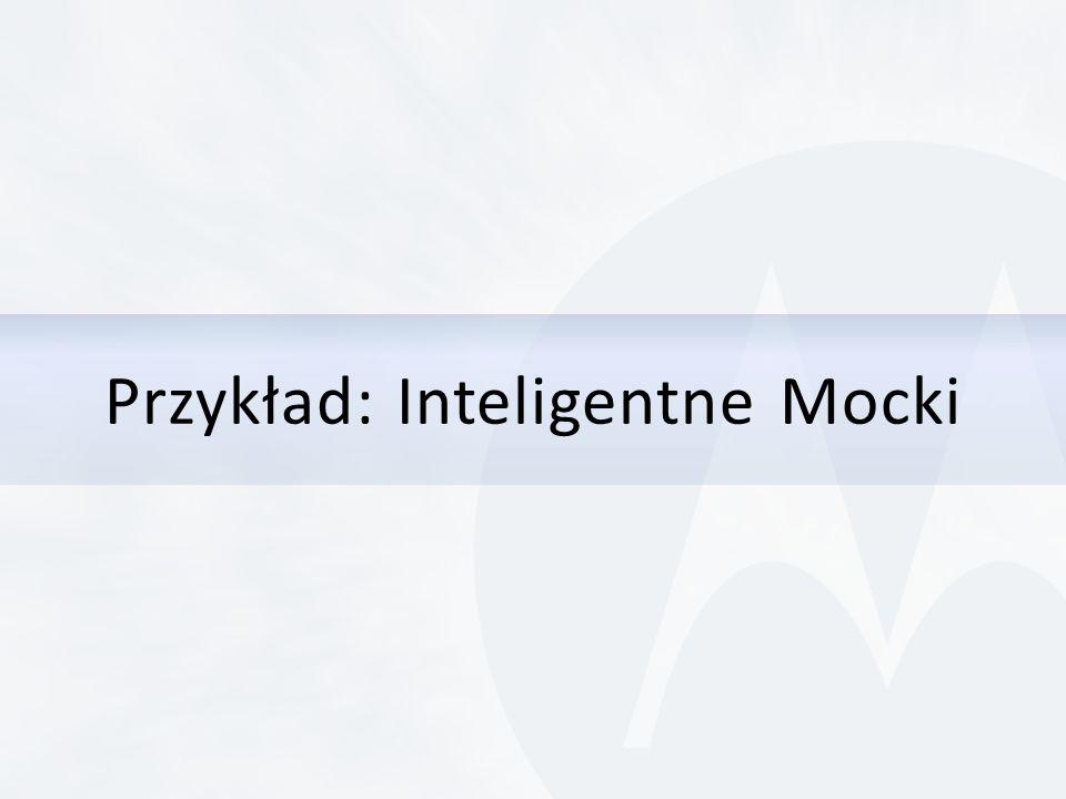 Przykład: Inteligentne Mocki