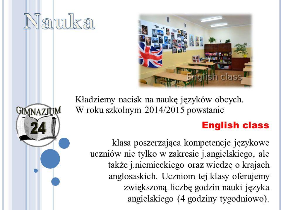 English class klasa poszerzająca kompetencje językowe uczniów nie tylko w zakresie j.angielskiego, ale także j.niemieckiego oraz wiedzę o krajach anglosaskich.