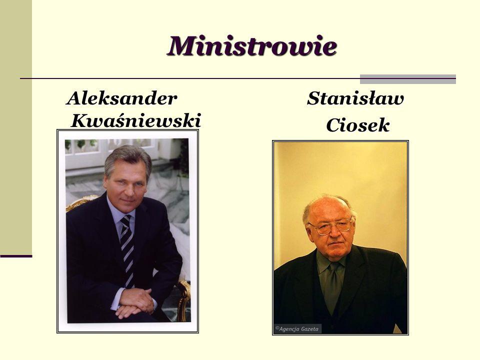 Ministrowie Aleksander Kwaśniewski Stanisław Ciosek Ciosek